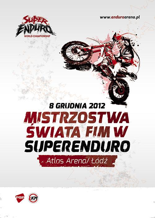 Mistrzostwa Świata FIM w SUPERENDURO - Atlas Arena, Łódź 2012